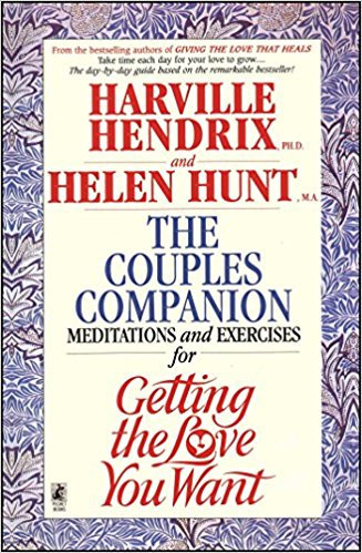 Getting the Love You Want – Meditations and Exercises